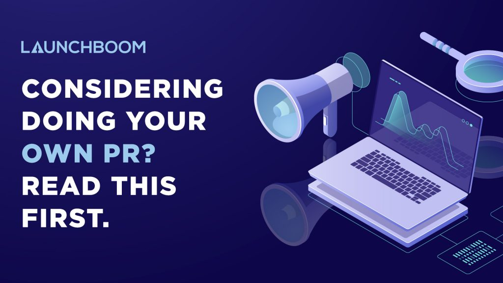 Considering doing your own PR? Read this first.